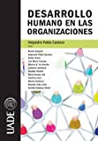 img - for Desarrollo Humano en las Organizaciones: 1 (Spanish Edition) book / textbook / text book