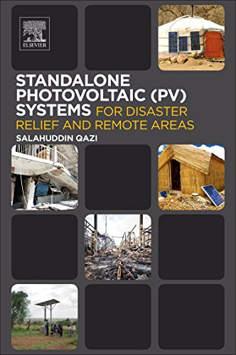 (Standalone Photovoltaic (PV) Systems for Disaster Relief and Remote Areas)