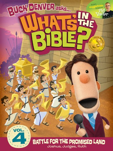 Buck Denver Asks: What's in the Bible? Volume 4 - Battle for the Promised Land