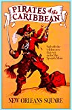Disney Pirates of the Caribbean New Orleans Square Anaheim Southern California Vintage Disneyland Ride United States Travel Advertisement Art Poster. Poster measures 10 x 13.5 inches