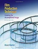 Film Production Technique 9780495411161