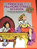 The Princess of the Fillmore Street School, Marjorie Weinman Sharmat and Mitchell Sharmat, 0385298110