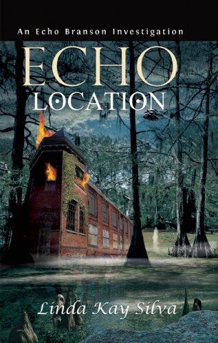 Download Echo Location: An Echo Branson Investigation pdf epub