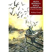 Muita Retórica, Pouca Literatura