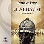 Ulvehavet (De edsvorne 2) | Robert Low