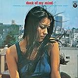 Dock of My Mind