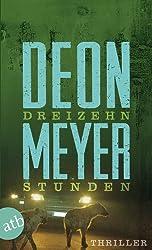 Dreizehn Stunden: Kriminalroman
