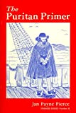 img - for The Puritan Primer (Primer Series, #2) book / textbook / text book