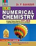 GRB NUMERICAL CHEMISTRY BY DR. P.BAHADUR