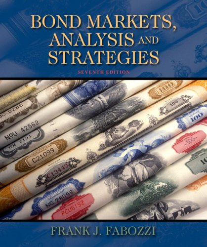 Bond Markets, Analysis, and Strategies (7th Edition) by Prentice Hall