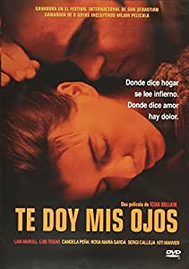 Te Doy Mis Ojos (Take My Eyes) [NTSC/REGION 1 & 4 DVD. Import-Latin America]