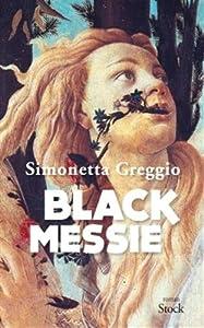 """Afficher """"Black messie"""""""