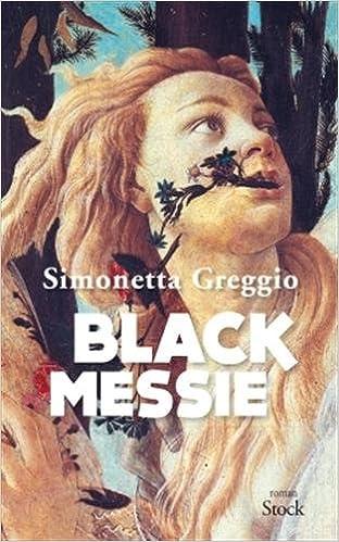 Black Messie de Simonetta Greggio 2016