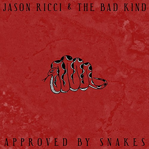 Jason Ricci and The Bad Kind - Approved By Snakes - CD - FLAC - 2017 - FORSAKEN Download