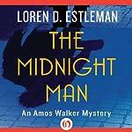 The Midnight Man   Loren D. Estleman