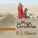 The Mage Chronicles: The Gilded Empire, Book 1 | R. J. Eliason