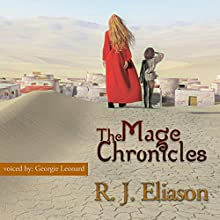 The Mage Chronicles: The Gilded Empire, Book 1 Audiobook by R. J. Eliason Narrated by Georgie Leonard