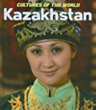 Kazakhstan (Cultures of the World)