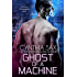 Ghost Of A Machine (Cyborg Sizzle Book 9)