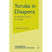 Yoruba in Diaspora: An African Church in London