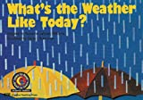 What's the Weather Like Today?, Rozanne Lanczak Williams, 0916119416