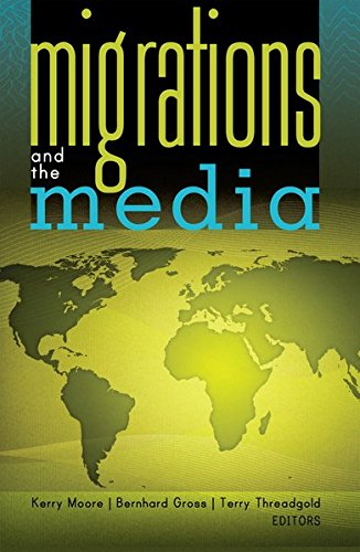 Migrations and the Media (Global Crises and the Media)