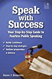 Speak with Success, Susan J. Benjamin, 1596471271