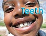 Teeth, Charlotte Guillain and Sue Baraclough, 1432914006