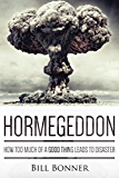 Hormegeddon: How Too Much Of A Good Thing Leads To Disaster