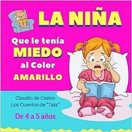La Niña que le tenía MIEDO al color AMARILLO: Los cuentos de