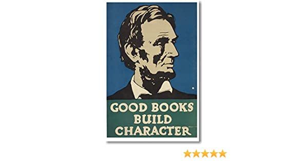 Vintage Reproduction WPA POSTER Abraham Lincoln Good Books Build Character