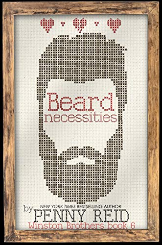 Beard Necessities (Winston Brothers Book 7) by [Reid, Penny ]