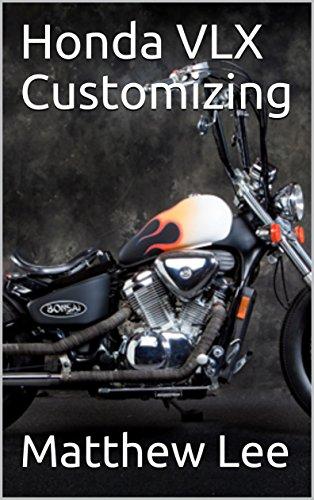 Honda VLX Customizing