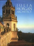 Julia Morgan, Architect, Sara H. Boutelle, 089659792X