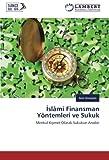 İslâmi Finansman Yöntemleri ve Sukuk: Menkul Kıymet Olarak Sukukun Analizi (Turkish Edition)