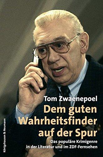 Read Online Dem guten Wahrheitsfinder auf der Spur. pdf
