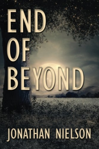 Book: End of Beyond by Jonathan Macauley Nielson