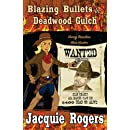 Blazing Bullets in Deadwood Gulch (Honey Beaulieu - Man Hunter) (Volume 3)
