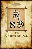 The Ancient Wisdom, Annie Besant, 1908388536