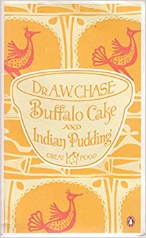 Buffalo Cake and Indian Pudding by Chase, A. W. [Penguin Books, 2011]