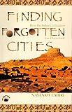 Finding Forgotten Cities, Nayanjot Lahiri, 8178241285