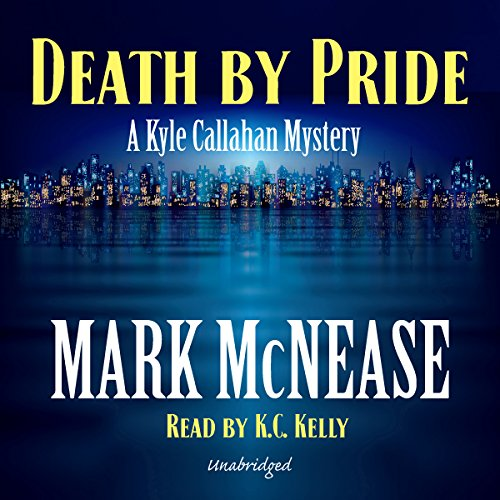 Death by Pride: Kyle Callahan Mysteries, Book 4 by MadeMark Media