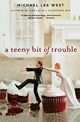 A Teeny Bit of Trouble (Teeny Templeton Mysteries) by Michael Lee West (2013-01-29)