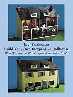 Build Your Own Inexpensive Dollhouse Dover Woodworking