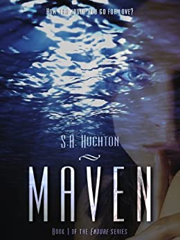 Maven (The Endure Series Book 1) by [Huchton, S. A., Huchton, Starla]