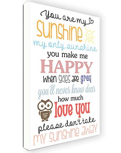 CANVAS PRINT FRAMED You are my sunshine my only sunshine you make me happy when skies are gray you'll never know dear how much Owl love you please don't take my sunshine away cute quote sign vinyl decal Art Saying lettering Sticker stencil Nursery Wall decorations