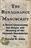 The Renaissance Manuscript, Harold Allen, 0615274730