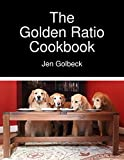 Download The Golden Ratio Cookbook in PDF ePUB Free Online