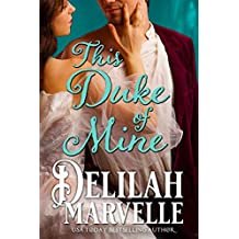 This Duke of Mine: A Grimm's Fairy Tale Historical Romance