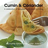 Cumin and Coriander, Archana Nirad and Daisy Jassar, 1466967234
